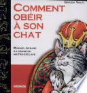 illustration du livre Comment obéir a son chat?