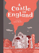 A Castle In England : over five different eras in a english castles...