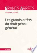 Les Grands Arr Ts Du Droit P Nal G N Ral 12e Ed