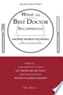 What the Best Doctor Recommends Ancient Secrets to Eating Newly Rediscovered