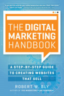 The Digital Marketing Handbook Fortune 1000 To Small Business Owners And Solopreneurs Turn
