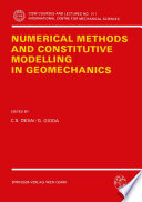 Numerical Methods and Constitutive Modelling in Geomechanics