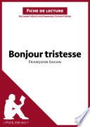 Bonjour tristesse de Fran  oise Sagan  Analyse de l oeuvre