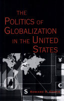 The Politics of Globalization in the United States