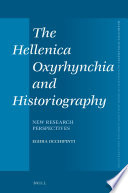 The Hellenica Oxyrhynchia and Historiography