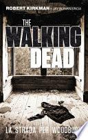 The Walking Dead   La strada per Woodbury