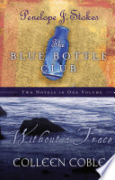 Without a Trace and Blue Bottle Club 2 in 1 Pdf/ePub eBook
