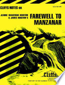 CliffsNotes on Houston s Farewell to Manzanar