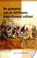 De Geboorte Van De Afrikaans Amerikaanse Cultuur