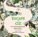 Escape to Oz   A Colouring Book Adventure