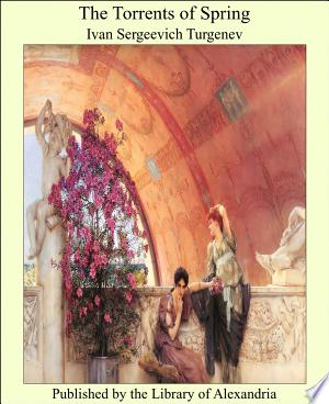 The Torrents of Spring - ISBN:9781465521019