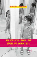 How Pop Culture Shapes the Stages of a Woman's Life Book