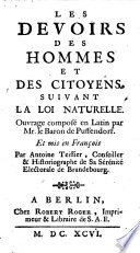 Les Devoirs Des Hommes Et Des Citoyens, Suivant La Loi Naturelle