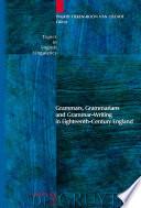 Grammars  Grammarians and Grammar Writing in Eighteenth Century England