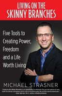 Ebook Living on the Skinny Branches Epub Michael Strasner Apps Read Mobile