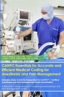 Canpc Essentials For Accurate And Efficient Medical Coding For Anesthesia And Pain Management