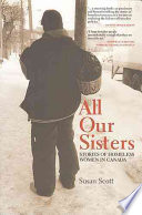 All Our Sisters Stories Of Homeless Women As