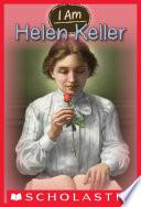 I Am  3  Helen Keller