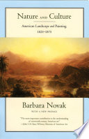 Nature and Culture   American Landscape and Painting  1825 1875  With a New Preface