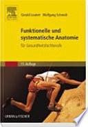 Funktionelle und systematische Anatomie für Gesundheitsfachberufe
