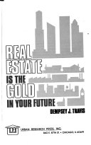 Real Estate Is The Gold In Your Future