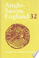 Anglo Saxon England Volume 32