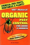 Organic Pest Control for Home   Garden
