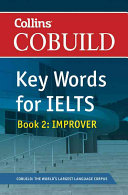 Collins COBUILD Key Words for IELTS.: Improver