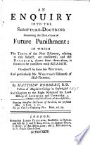 An Enquiry Into the Scripture doctrine Concerning the Duration of Future Punishment