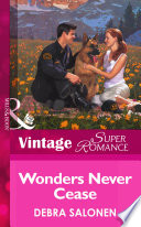 Wonders Never Cease (Mills & Boon Vintage Superromance) (Count on a Cop, Book 14)