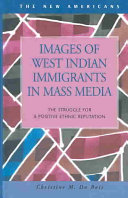 Images of West Indian Immigrants in Mass Media