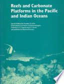 Reefs and Carbonate Platforms in the Pacific and Indian Oceans  Special Publication 25 of the IAS