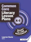 Common Core Literacy Lesson Plans