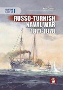 Russo Turkish Naval War 1877 1878