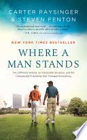Ebook Where a Man Stands Epub Carter Paysinger,Steven Fenton Apps Read Mobile