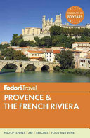 Fodor S Provence The French Riviera
