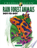 Creative Haven Rain Forest Animals Dot to Dot