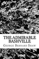 The Admirable Bashville