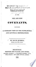 A Familiar Survey of the Old and New Covenants  Including a Summary View of the Patriarchal and Levitical Dispensatons