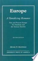 Europe  a Tantalizing Romance