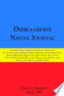 Oshkaabewis Native Journal (Vol. 3, No. 1) : contributions to knowledge about the...