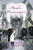 Hazel s Phantasmagoria