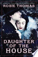 Daughter of the House: A Novel Magic And Intrigue The Illusionists The Year Is
