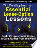 the turnkey investor s essential lease option lessons