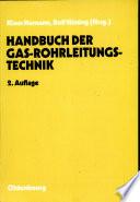 Handbuch der Gas-Rohrleitungstechnik