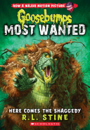 Here Comes the Shaggedy  Goosebumps  Most Wanted  9