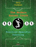 the-modern-soccer-coach-position-specific-training