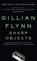 Sharp Objects  1 New York Times Bestselling Author