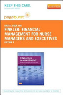 Financial Management For Nurse Managers And Executives Access Code Only