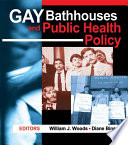 Gay Bathhouses and Public Health Policy